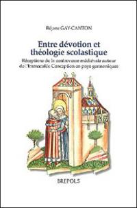Entre dévotion et théologie scolastique
