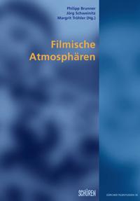 Filmische Atmosphären