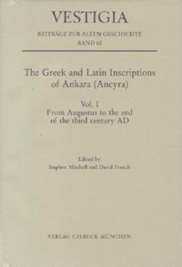 The Greek and Latin Inscriptions of Ankara (Ancyra)