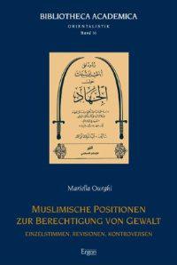 Muslimische Positionen zur Berechtigung von Gewalt