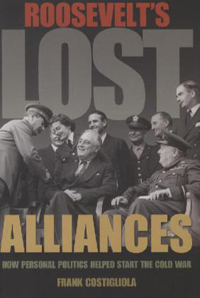 Roosevelt's Lost Alliances