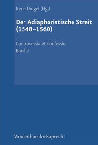Der Adiaphoristische Streit (1548-1560)
