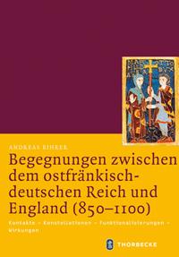 Begegnungen zwischen dem ostfränkisch-deutschen Reich und England (850-1100)