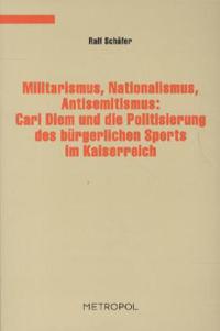 Militarismus, Nationalismus, Antisemitismus
