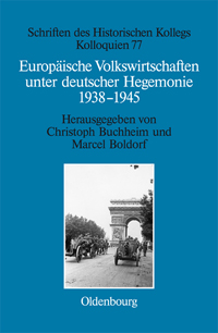 Europäische Volkswirtschaften unter deutscher Hegemonie 1938-1945