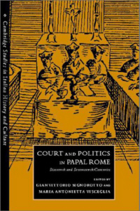 Court and Politics in Papal Rome 1492-1700