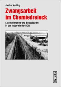 Zwangsarbeit im Chemiedreieck