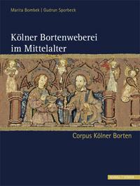 Kölner Bortenweberei im Mittelalter