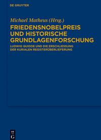 Friedensnobelpreis und historische Grundlagenforschung