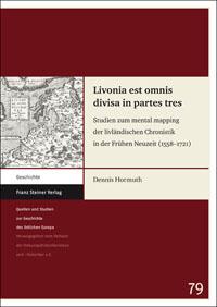 Livonia est omnis divisa in partes tres