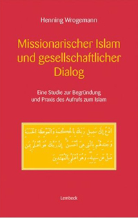 Missionarischer Islam und gesellschaftlicher Dialog