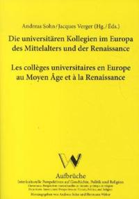 Die universitären Kollegien im Europa des Mittelalters und der Renaissance