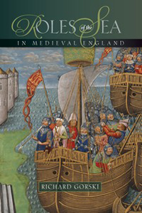 Roles of the Sea in Medieval England