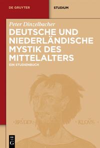 Deutsche und niederländische Mystik des Mittelalters