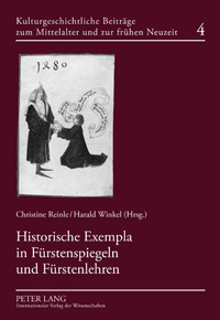 Historische Exempla in Fürstenspiegeln und Fürstenlehren
