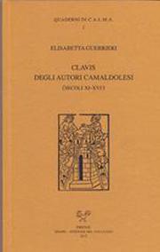 Clavis degli autori camaldolesi (secoli XI-XVI)