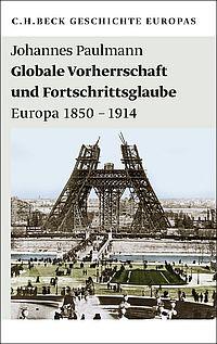 Globale Vorherrschaft und Fortschrittsglaube