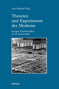 Theorien und Experimente der Moderne