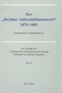 """Der  """"Berliner Antisemitismusstreit"""" 1879-1881"""