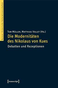 Die Modernitäten des Nikolaus von Kues