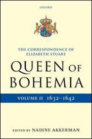 The Correspondence of Elizabeth Stuart, Queen of Bohemia