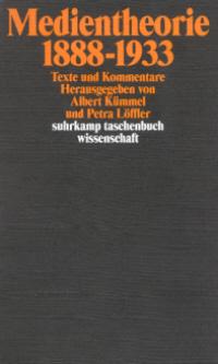 Medientheorie 1888-1933