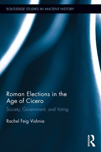 Roman Elections in the Age of Cicero