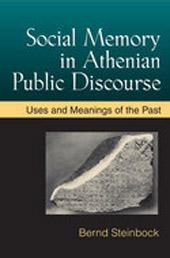 Social Memory in Athenian Public Discourse