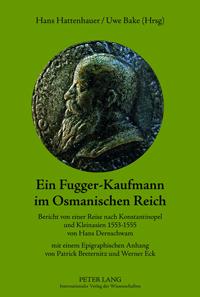 Ein Fugger-Kaufmann im Osmanischen Reich