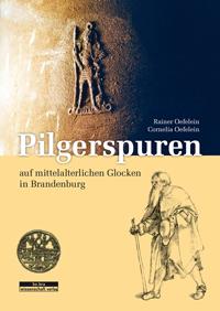 Pilgerspuren auf mittelalterlichen Glocken in Brandenburg