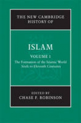 The Formation of the Islamic World. Sixth to Eleventh Centuries