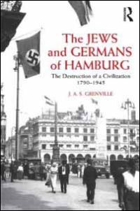 The Jews and the Germans of Hamburg