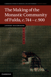 The Making of the Monastic Community of Fulda, c. 744-c. 900