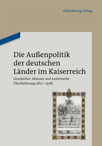 Die Auenpolitik der deutschen Lnder im Kaiserreich