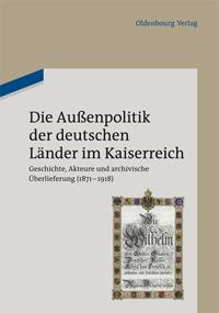 Die Außenpolitik der deutschen Länder im Kaiserreich