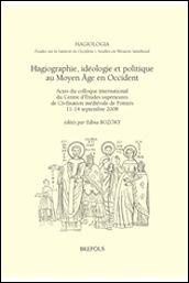 Hagiographie, idéologie et politique au Moyen Âge en Occident