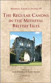 The Regular Canons in the Medieval British Isles