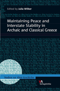 Maintaining Peace and Interstate Stability in Archaic and Classical Greece