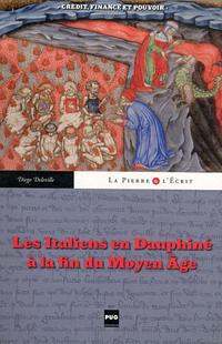 Les Italiens en Dauphiné à la fin du Moyen Âge