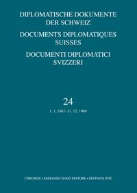 Diplomatische Dokumente der Schweiz - Documents Diplomatiques Suisses - Documenti Diplomatici Svizzeri