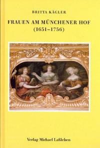 Frauen am Münchener Hof (1651-1756)