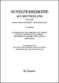 Nuntiaturberichte aus Deutschland nebst ergänzenden Aktenstücken