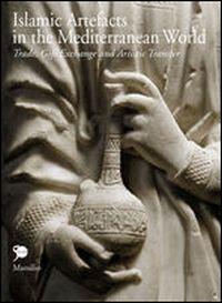 Islamic Artefacts in the Mediterranean World