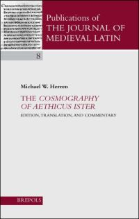 The Cosmography of Aethicus Ister