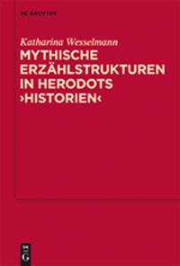 Mythische Erzählstrukturen in Herodots Historien