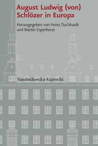 August Ludwig (von) Schlözer in Europa