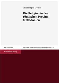 Die Religion der römischen Provinz Makedonien