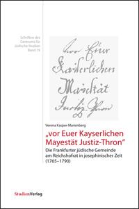 """""""vor Euer Kayserlichen Mayestät Justiz-Thron"""""""