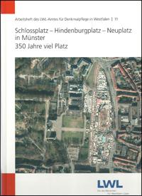 Schlossplatz - Hindenburgplatz - Neuplatz in Münster: 350 Jahre viel Platz