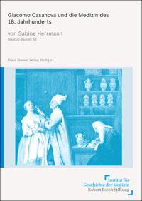 Giacomo Casanova und die Medizin des 18. Jahrhunderts